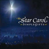 Simple Gifts: The Star Carol