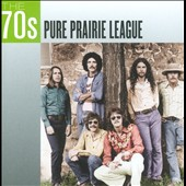 Pure Prairie League: The  70s: Pure Prairie League