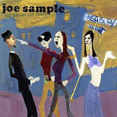 Joe Sample: Old Places Old Faces