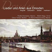 Songs & Arias from Dresden: Wagner, Schumann, Jensen, Hartmann / Risako Kurosawa, soprano; Martin Nagy, tenor; Claus Temps, baritone; Ira Witoschynskyj, piano