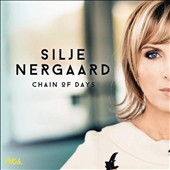 Silje Nergaard: Chain of Days