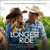 Mark Isham: The Longest Ride [Original Motion Picture Score]