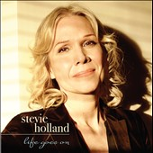 Stevie Holland: Life Goes On [Digipak] *