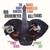 Bill Evans (Piano)/Bob Brookmeyer: The Ivory Hunters [10/9]