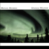 Michael Manring: Unusual Weather [Digipak]