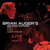 Brian Auger's Oblivion Express: Live in Los Angeles