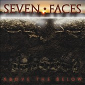 Seven Faces: Above the Below