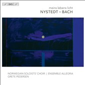 Meins Lebens Licht - choral works of comfort and peace by Knut Nystedt (1915-2014) & J.S. Bach / Norwegian soloists' Choir; Allegria Ens., Pedersen