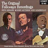 Leadbelly/Pete Seeger (Folk Singer)/Woody Guthrie: The Original Folkways Recordings