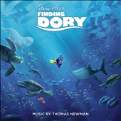 Thomas Newman: Finding Dory [Original Motion Picture Soundtrack] [6/17]