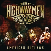 The Highwaymen (Country): Live: American Outlaws [CD/Blu-Ray] [Slipcase]