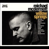 Michael McDermott: Willow Springs [Digipak]