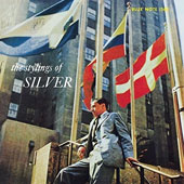 Horace Silver: The Stylings of Silver