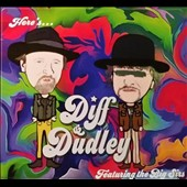 Diff & Dudley: Here's Diff & Dudley Featuring the Big Sirs