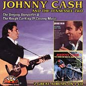 Johnny Cash: The Singing Story Teller/Rough Cut King of Country Music