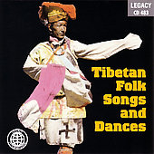 Tibetan National Ensemble: Tibetan Folk Songs and Dances