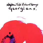 Richard Youngs & Stephen Todd: Georgians
