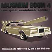 Various Artists: Maximum Boom for Your System, Vol. 4