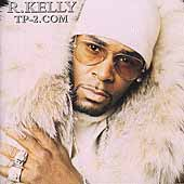 R. Kelly: TP-2.Com [Clean] [Edited]