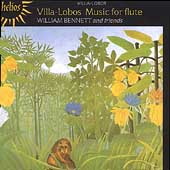 Villa-Lobos: Music for Flute / William Bennett, et al