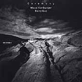 Ceremony / Maya Homburger, Barry Guy