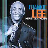 Frankie Lee: Here I Go Again