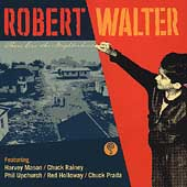 Robert Walter: There Goes the Neighborhood