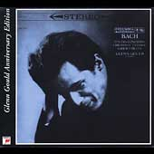 Glenn Gould Anniversary Edition -Bach: Italian Concerto, etc
