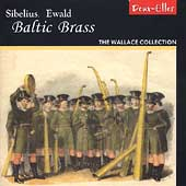Baltic Brass - Sibelius, Ewald / The Wallace Collection