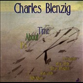 Charles Blenzig: It's About Time *