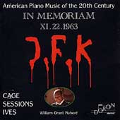 In Memoriam J.F.K. - Cage, Sessions, Ives / W.G. Naboré