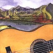 South American Guitar Music - Barrios Mangor&#233; / Elliot Frank