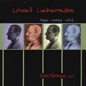 Lowell Liebermann: Piano Works Vol 2 / David Korevaar
