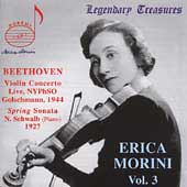 Legendary Treasures - Erica Morini Vol 3 - Beethoven, et al