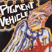 Pigment Vehicle: Murder's Only Foreplay When You're Hot for Revenge [PA] *