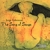 Jorge Liederman: The Song of Songs / David Milnes, et al