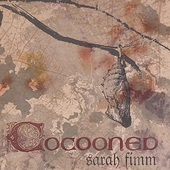 Sarah Fimm: Cocooned