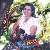 Kate Carpenter: Florida Family Folksongs