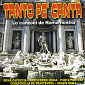 Tanto Pe' Canta: Traditional Songs of Rome