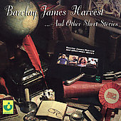Barclay James Harvest: Barclay James Harvest and Other Short Stories [UK Bonus Tracks] [Remaster]