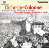 Orchestre Colonne - Hundred Thirty Years Dedicated to Music
