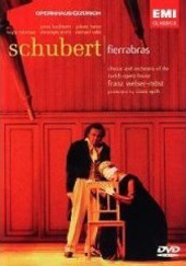 Schubert: Fierrabra / Welser-Most/Orchestra of the Zurich Opera House [DVD]