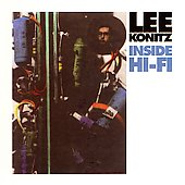 Lee Konitz: Inside Hi-Fi