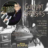 Guilmant Garnishes - Organ Music of Alexandre Guilmant