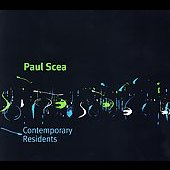 Paul Scea: Contemporary Residents