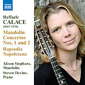 Calace: Mandolin Concertos, etc / Stephens, Devine