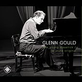 Glenn Gould - The Young Maverick