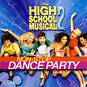 Original Soundtrack: High School Musical 2: Non-Stop Dance Party