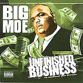 Big Moe: Unfinished Business [PA]