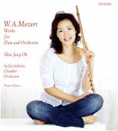 Mozart: Complete Works for Flute & Orchestra / Shin Jung Oh, Plamen Djurov, Sofia Soloists Chamber Orchestra